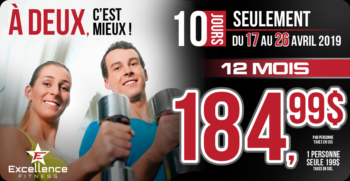 Promotion avril 2019, Excellence Fitness Sherbrooke