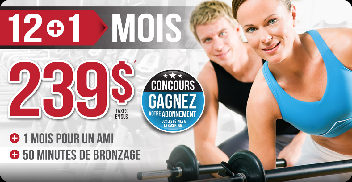 Promotion août 2019 - 239$ - Excellence Fitness Sherbrooke